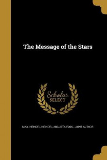 The Message of the Stars av Max Heindel (Heftet)