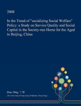 Omslag - In the Trend of Socializing Social Welfare Policy