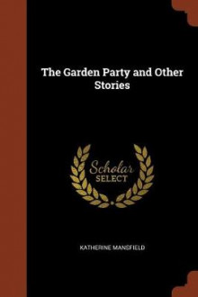 The Garden Party and Other Stories av Katherine Mansfield (Heftet)