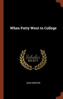 When Patty Went to College av Jean Webster (Innbundet)