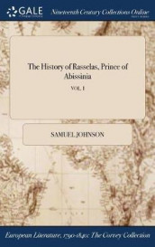 The History of Rasselas, Prince of Abissinia; Vol. I av Samuel Johnson (Innbundet)