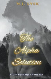 The Alpha Solution av N J Lysk (Heftet)