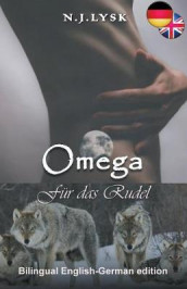 Omega F r das Rudel - Omega for the Pack av N J Lysk (Heftet)