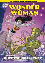 Wonder Woman and The Cheetah Challenge av Laurie S. Sutton (Heftet)