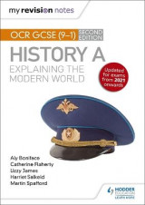Omslag - My Revision Notes: OCR GCSE (9-1) History A: Explaining the Modern World, Second Edition