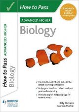 Omslag - How to Pass SQA Advanced Higher Biology