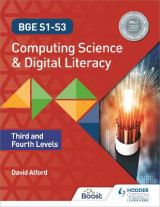 Omslag - BGE S1-S3 Computing Science and Digital Literacy: Third and Fourth Levels