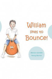 William likes to Bounce! av Marion Gamble (Heftet)