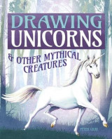 Omslag - Drawing Unicorns & Other Mythical Creatures