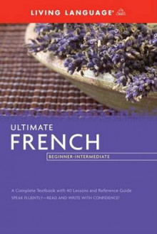 French: Intermediate (coursebook) av Living Language og Annie Heminway (Heftet)