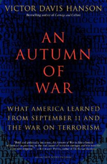 An Autumn of War av Victor Hanson (Heftet)