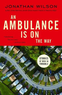 An Ambulance Is on the Way av Jonathan Wilson (Heftet)