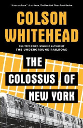 Colossus of New York av Colson Whitehead (Heftet)