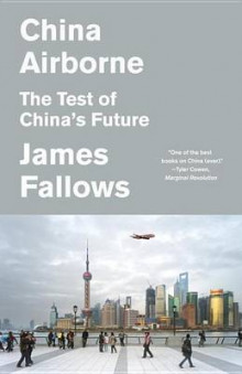 China Airborne av James Fallows (Heftet)