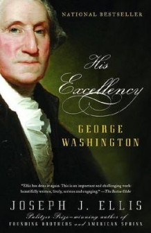 His Excellency: George Washington av Joseph J Ellis (Heftet)