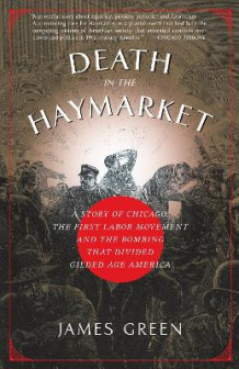 Death in the Haymarket av James Green (Heftet)