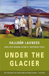 Under the Glacier av Halldor Laxness og Magnus Magnusson (Heftet)