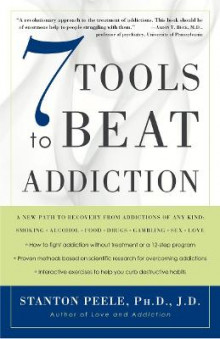 7 Tools To Beat Addiction av Stanton Peele (Heftet)