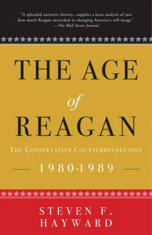 The Age of Reagan: The Conservative Counterrevolution av Steven F Hayward (Heftet)