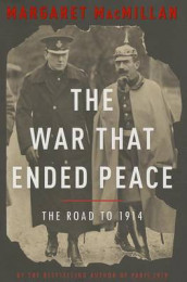 The War That Ended Peace av Margaret MacMillan (Innbundet)
