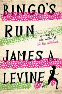 Bingo's Run av James A Levine (Innbundet)