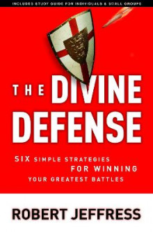 The Divine Defense av Robert Jeffress (Heftet)