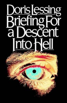 Briefing for a Descent Into Hell av Doris May Lessing (Heftet)
