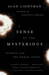 A Sense of the Mysterious av Alan Lightman (Heftet)
