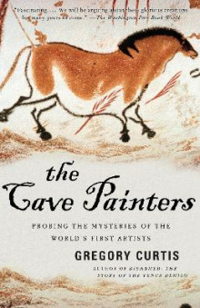 The Cave Painters av Gregory Curtis (Heftet)