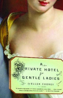 A Private Hotel for Gentle Ladies av Ellen Cooney (Heftet)
