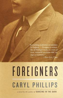 Foreigners av Caryl Phillips (Heftet)