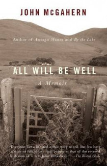All Will Be Well av John McGahern (Heftet)