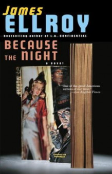 Because the night av James Ellroy (Heftet)