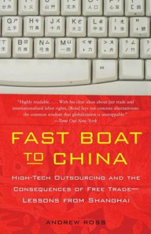 Fast Boat to China av Principal Curator of Invertebrate Palaeontology and Palaeobotany Andrew Ross (Heftet)