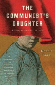The Communist's Daughter av Dennis Bock (Heftet)