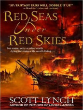 Red Seas Under Red Skies av Scott Lynch (Lydbok-CD)