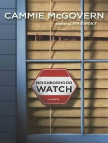 Neighborhood Watch av Cammie McGovern (Lydbok-CD)
