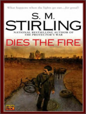 Dies the Fire av S. M. Stirling (Lydbok-CD)