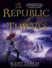 The Republic of Thieves av Scott Lynch (Lydbok-CD)