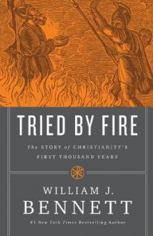 Tried by Fire av William J. Bennett (Heftet)