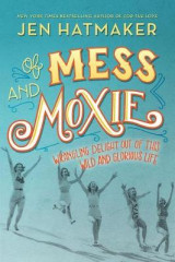 Omslag - Of Mess and Moxie