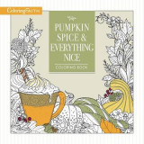 Omslag - Pumpkin Spice and Everything Nice Coloring Book