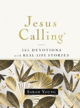 Omslag - Jesus Calling, 365 Devotions with Real-Life Stories, Hardcover, with Full Scriptures