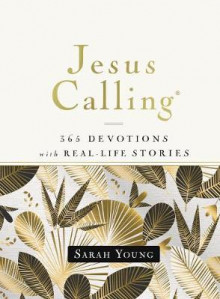 Jesus Calling, 365 Devotions with Real-Life Stories, Hardcover, with Full Scriptures av Sarah Young (Innbundet)