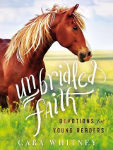 Omslag - Unbridled Faith Devotions for Young Readers