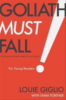 Goliath Must Fall for Young Readers av Louie Giglio (Innbundet)
