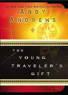 The Young Traveler's Gift av Andy Andrews (Heftet)