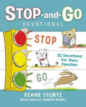 Stop-and-Go Devotional av Diane Stortz (Innbundet)