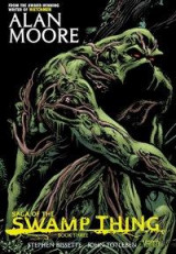 Omslag - Saga of the Swamp Thing: Book 3