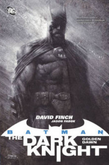 Batman: The Dark Knight-Golden Dawn av David Finch (Heftet)